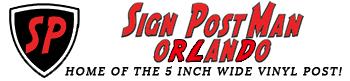 Real Estate Sign Installation for Orlando, Florida